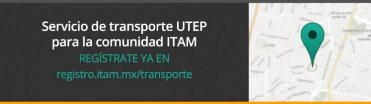 Servicio de transporte UTEP para la comunidad ITAM
